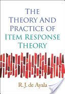 The theory and practice of item response theory / R.J. de Ayala