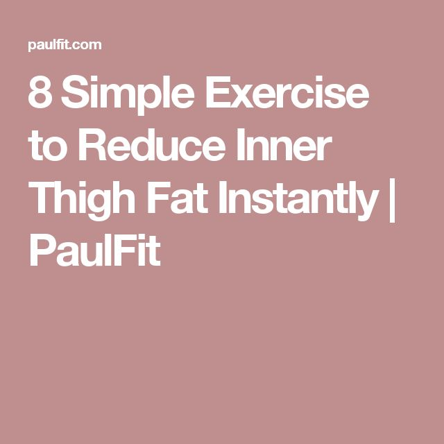 8 Simple Exercise to Reduce Inner Thigh Fat Instantly | PaulFit