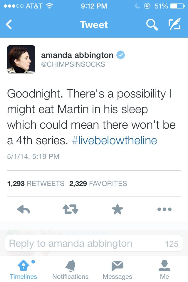Amanda Abbington tweet. Don't do it! We need series 4. << I do think this is a cool campaign. It definitely made me more aware of how much money I spend on food and how little others have. I plan on participating in the next round. https://www.livebelowtheline.com/