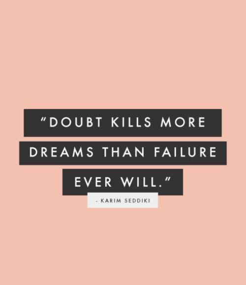 25 Best Failure Quotes On Pinterest: Doubt Kills More Dreams Than Failure Ever Will