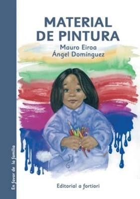 """""""Material de pintura"""" - Mauro Eiroa (Editorial A fortiori)"""