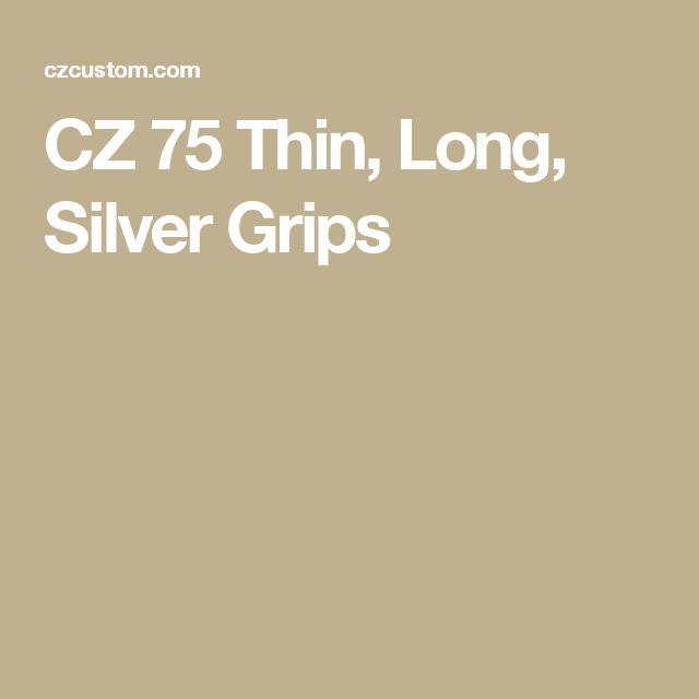 CZ 75 Thin, Long, Silver Grips