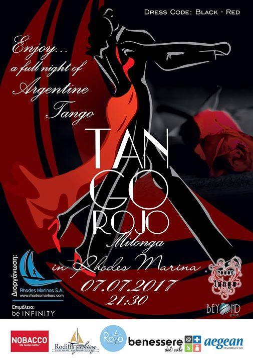 """""""Είναι αγκαλιά, είναι μουσική, είναι χορός, είναι επικοινωνία..είναι η αφορμή της συνάντησης.."""" Μια βραδιά αργεντίνικου Tango.... Tango Rojo Κόκκινο Τάνγκο...Με μια Open Air Milongaτην Παρασκευή 7 Ιουλίου 2017 υποδέχεται η νέα Μαρίνα Ρόδου ..."""