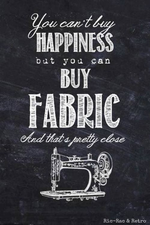 It's totally true! I just told my dentist who says I should consider getting a crown on an upper back too that I would rather buy fabric! I meant it!