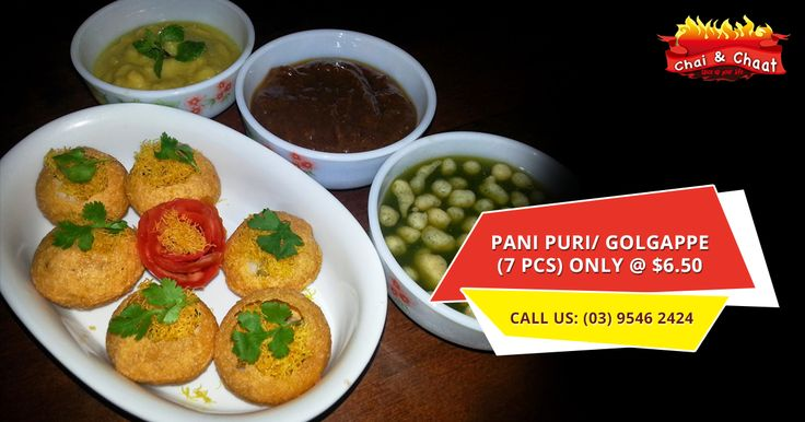 Round, hollow puri, fried crispy filled with a mixture of mint flavoured spicy water (pani), potatoes, onion and chickpeas.
