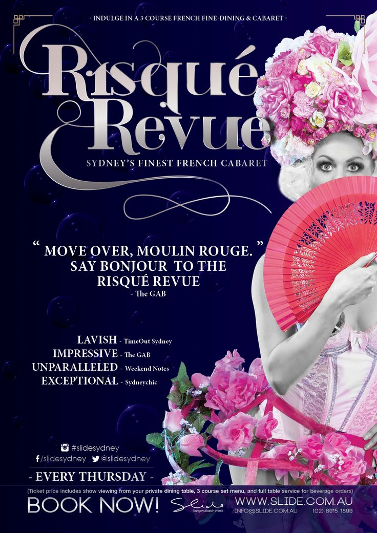 Risqué Revue  French cabaret dinner and show poster/artwork Season 3 2016. Graphic Designer - Taria Cooper-Durante . Slide, Sydney Australia. An event produced by the venue famously dubbed 'Sydney's Best Kept Secret' – Slide Lounge, Sydney's renowned circus cabaret restaurant, functions and events on Oxford Street.