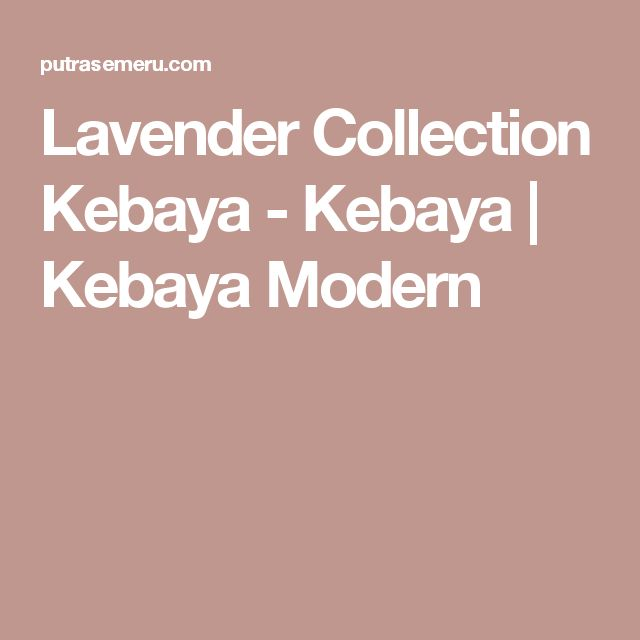 Lavender Collection Kebaya - Kebaya | Kebaya Modern