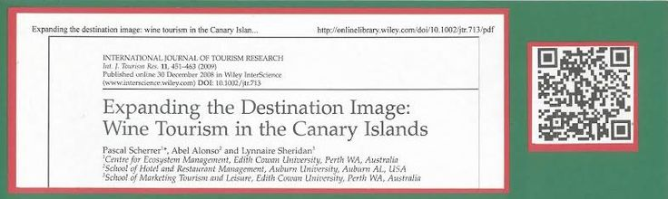 Expanding the destination image: wine tourism in the Canary Islands The international journal of tourism research [1099-2340] Scherrer, Pascal Año:2009 vol.:11 iss:5 pág.:451 -463