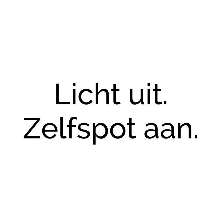 #spreuk #citaat #nederlands #teksten #spreuken #citaten #grappig #zelfspot