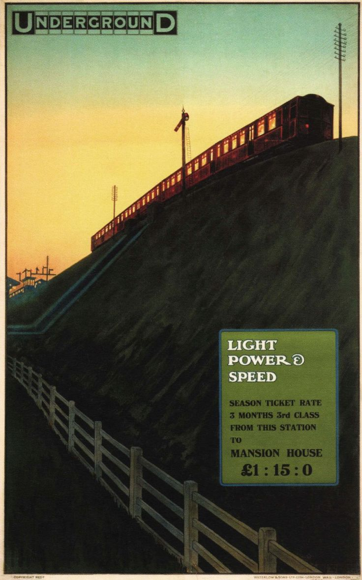 "A poster produced by The District Railway, London Underground, ""Light, Power & Speed"" by Charles Sharland in 1910. It features one of the new trains that were introduced with the electrification of the District Railway in 1905. A 3rd Class season ticket price from an unnamed station to the then terminus of the District Railway at Mansion House, was one pound, five shillings and nil pence."