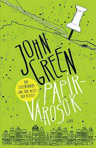 Tekla Könyvei: John Green – Papírvárosok