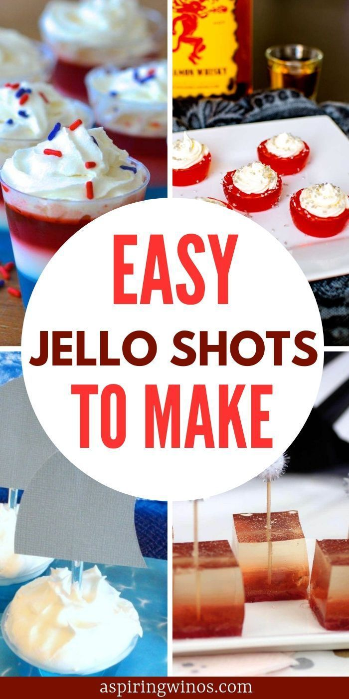 Jello Shots Recipes For Your Next Party In 2020 Jello Shot Recipes Shot Recipes Easy Jello Shots