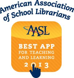 Best Apps for Teaching & Learning 2013   American Association of School Librarians (AASL) - Great apps on the list include NASA, Operation Math, Socrative, Barefoot World Atlas, News-O-Matic, Educreations, Toontastic, Videolicious, and more!