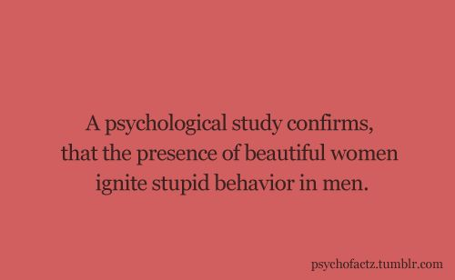 So that's why it's hard to find intelligent men...