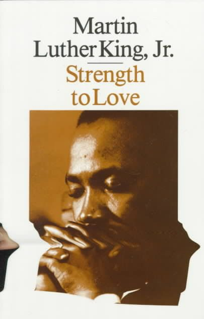 Strength to Love, Martin Luther King Jr.