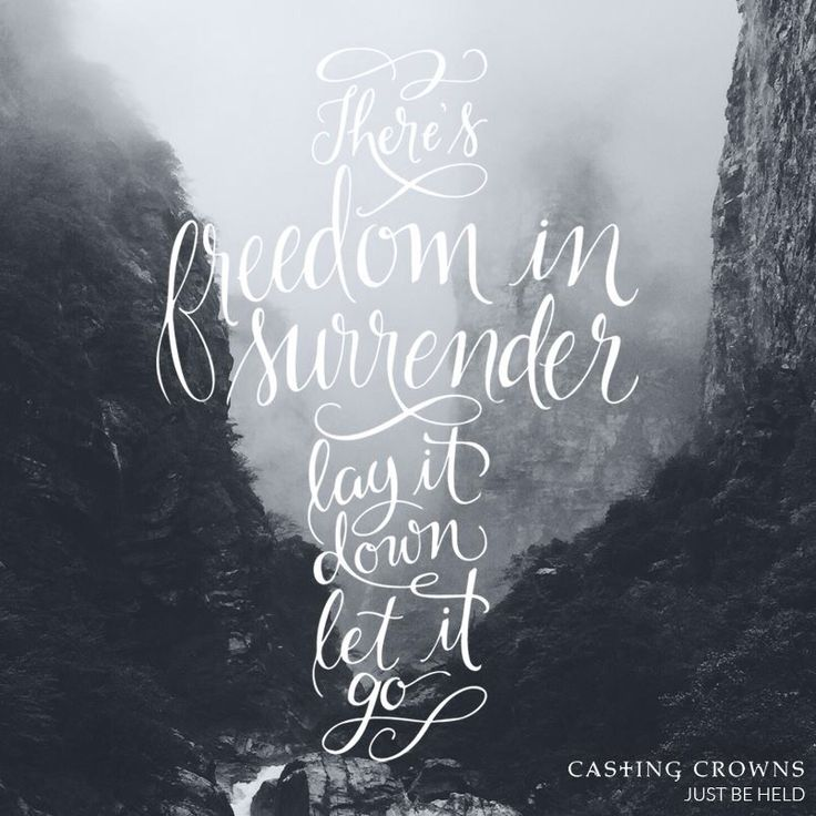 Just Be Held- Casting Crowns