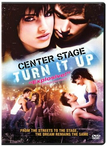 Center Stage (2008) Turn It Up