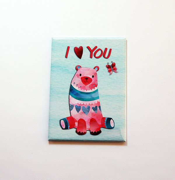 Valentines Day magnet, I Love You, Bear, Kitchen magnet, Fridge magnet, Large Magnet, ACEO, Gift for her, Valentines Day gift (7145) by KellysMagnets on Etsy