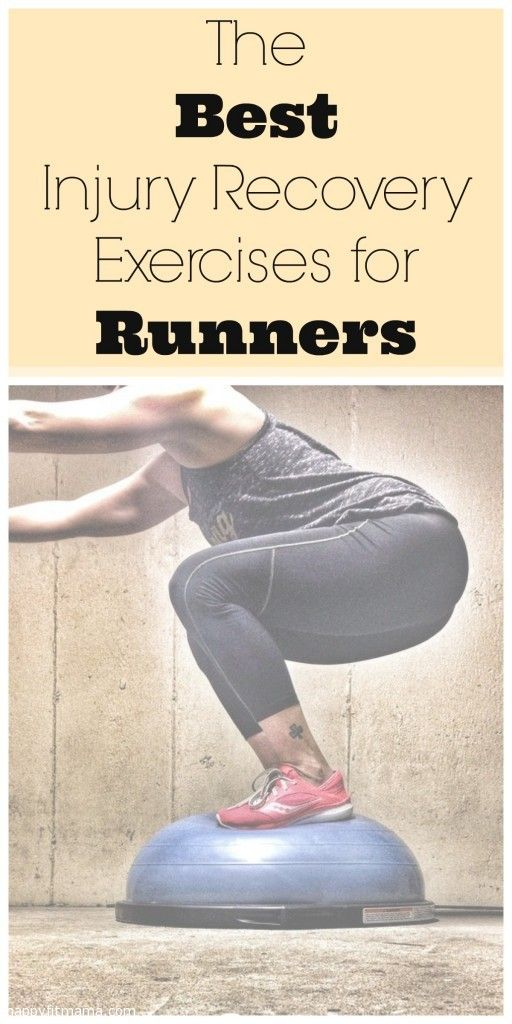 Best Injury Recovery Exercises for Runners @happyfitmama