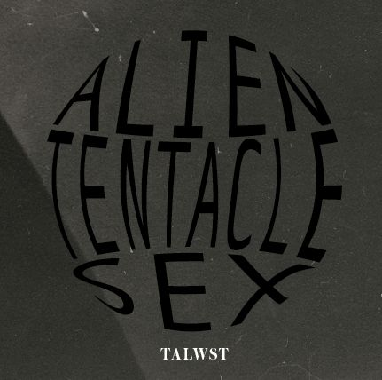 """New Music: TALWST – Alien Tentacle Sex (produced by Illangelo)    New T.dot project could be this year's version of The Weeknd, especially with the Illangelo connection. DOPE! Credits: Executive Producers Talwst & Carlo """"Illangelo"""" Montagenese All Tracks produced and mixed by Carlo """"Illangelo"""" Montagenese except No Stones produced by Henderson """" The Theorist """""""