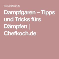 Dampfgaren – Tipps und Tricks fürs Dämpfen | Chefkoch.de
