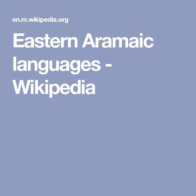 Eastern Aramaic languages - Wikipedia