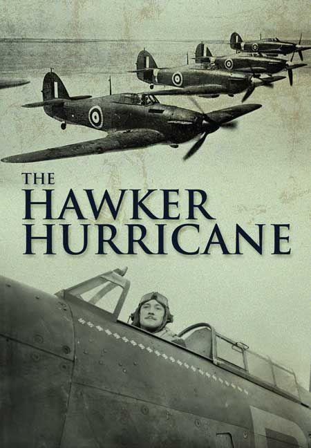Hawker Hurricane  http://www.pen-and-sword.co.uk/Hawker-Hurricane-DVD/p/6067