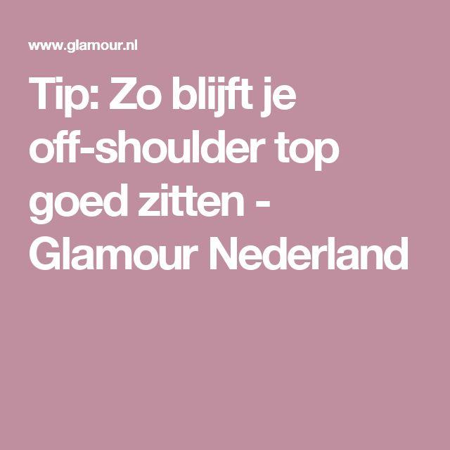 Tip: Zo blijft je off-shoulder top goed zitten - Glamour Nederland