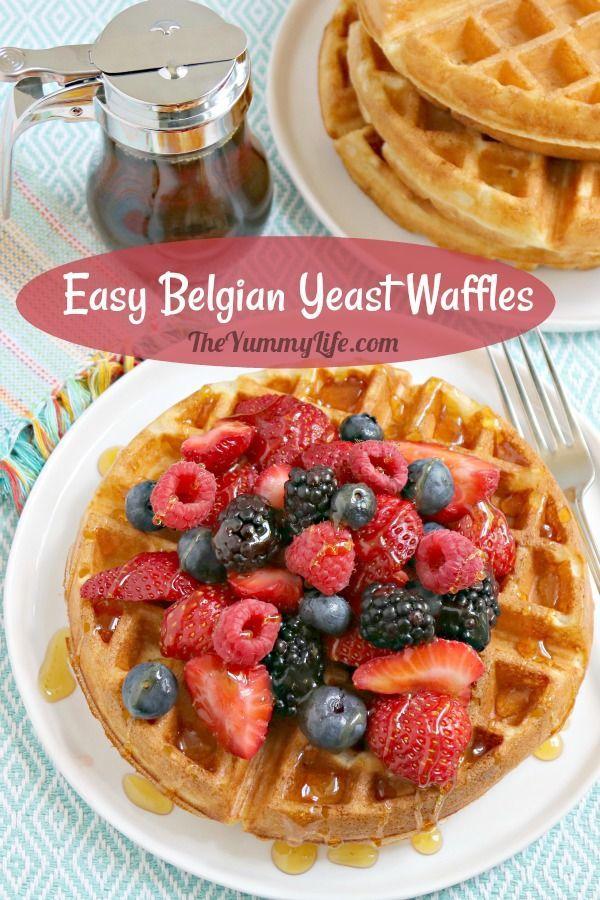 Easy Belgian Yeast Waffles Recipe Waffles Waffle Recipes Yeast Waffle Recipe