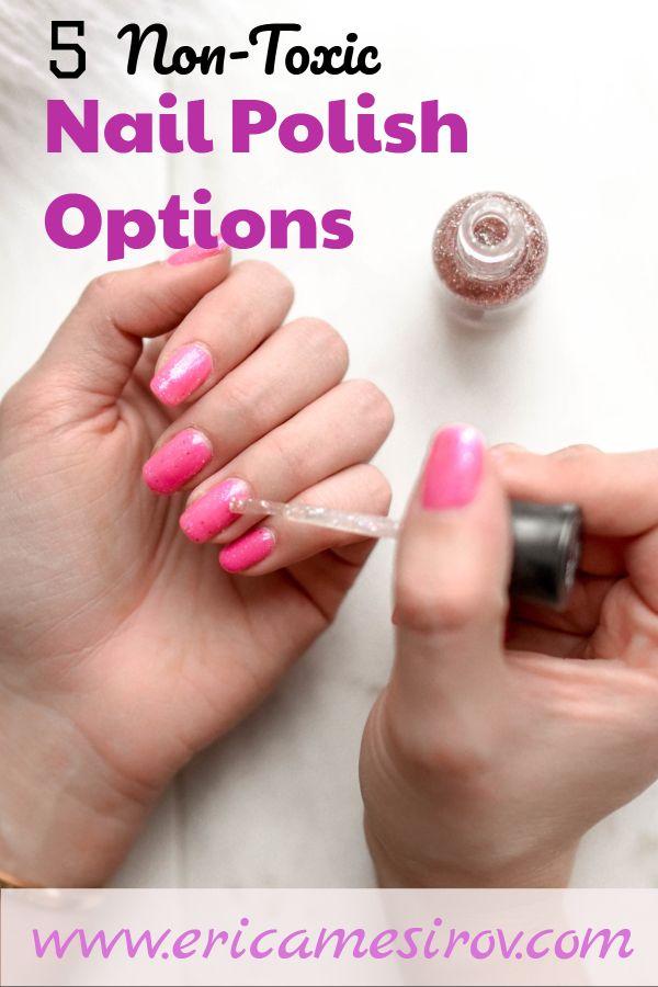 Clean, non-toxic nail polish options (non-toxic makeup/ nail polish without formaldehyde/ EWG verified/ chemical-free nail polish/ cruelty-free nails/ nail ...