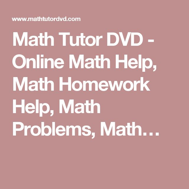 Math Tutor DVD - Online Math Help, Math Homework Help, Math Problems, Math…