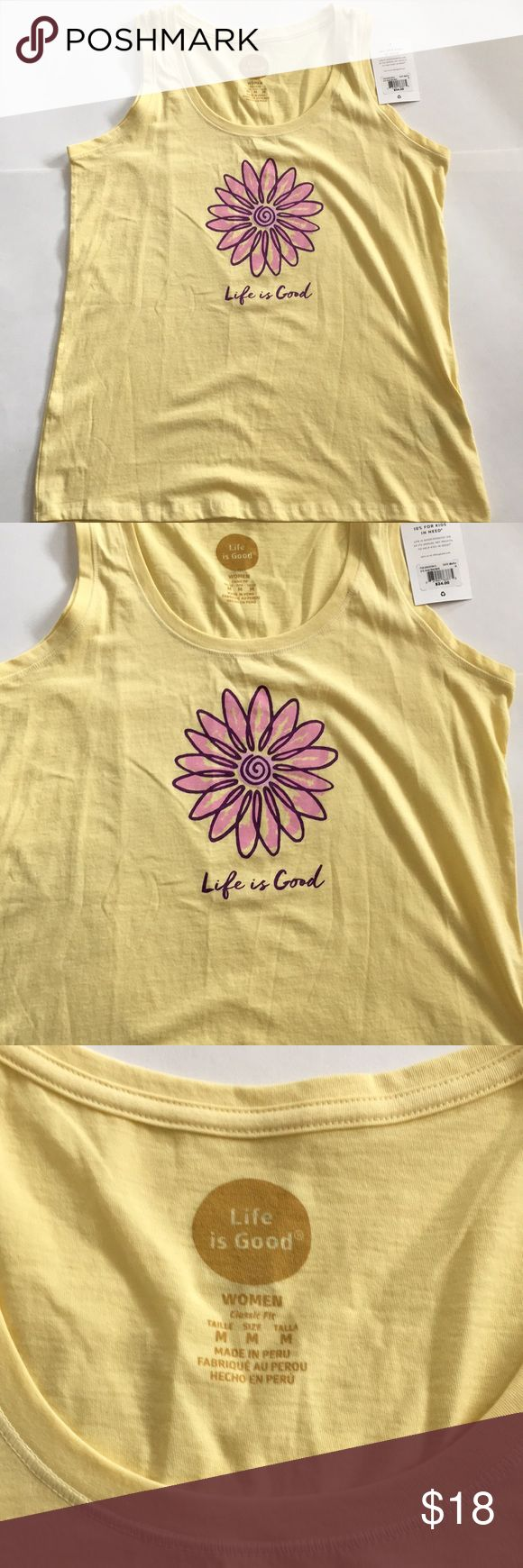 Life is Good Yellow Tank Top Flower NWT. size M Life is Good yellow tank top with cute flower design. Brand new with tag.  Size Medium. Women classic fit. 100% cotton Life Is Good Tops Tank Tops