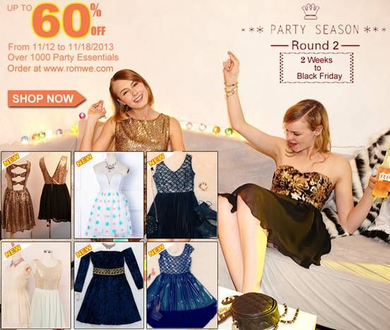 Romwe Party Season Sale Round 2 ! Up to 60% off! Valid dates: Nov12 to Nov18 Don't miss, girls! Go: http://www.romwe.com/?xiaoyu