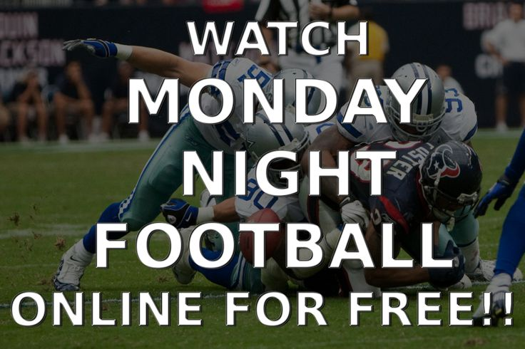 17 Best ideas about Monday Night Football Online on ...