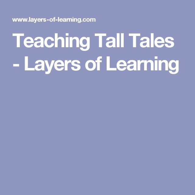 The 25 best tall tales ideas on pinterest tall tales activities teaching tall tales layers of learning pronofoot35fo Gallery