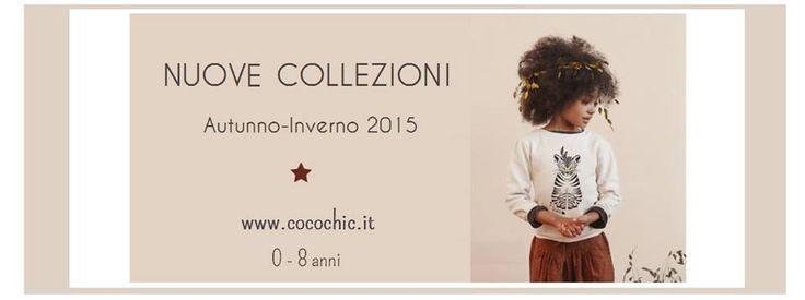 Nuove collezioni Autuno-Inverno 2015 #bambini su www.cocochic.it   #cocochic