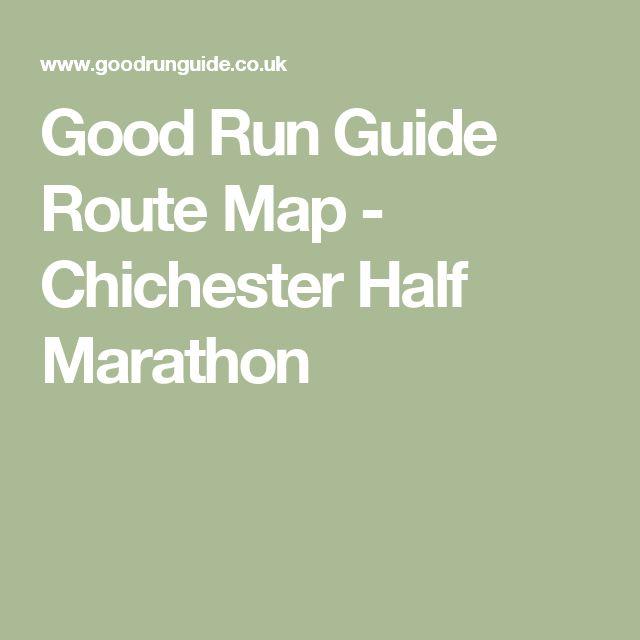 Good Run Guide Route Map - Chichester Half Marathon
