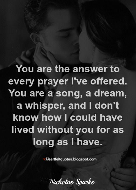 I don't want to ever be without you. Even though timing isn't perfect, it is definitely perfect that we found each other.