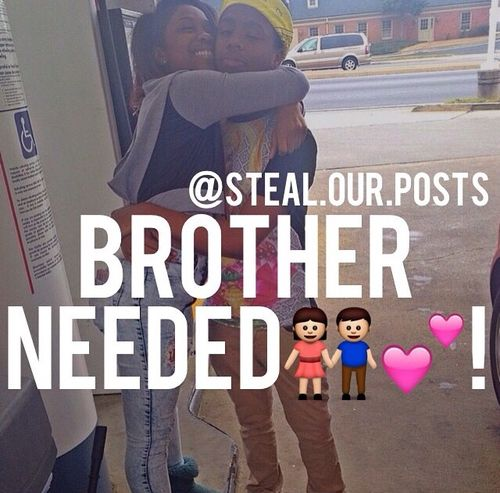 Brother Needed