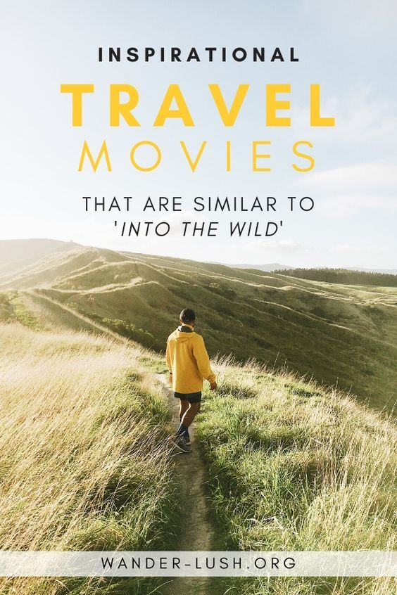 Epic Travel Movies About Adventure Survival And Self Discovery Wander Lush In 2020 Travel Movies Adventure Travel Travel Stories