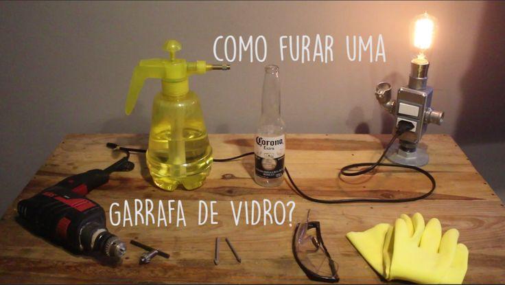 Como furar uma garrafa de vidro? | TUTORIAL Vídeo – Ideias Diferentes