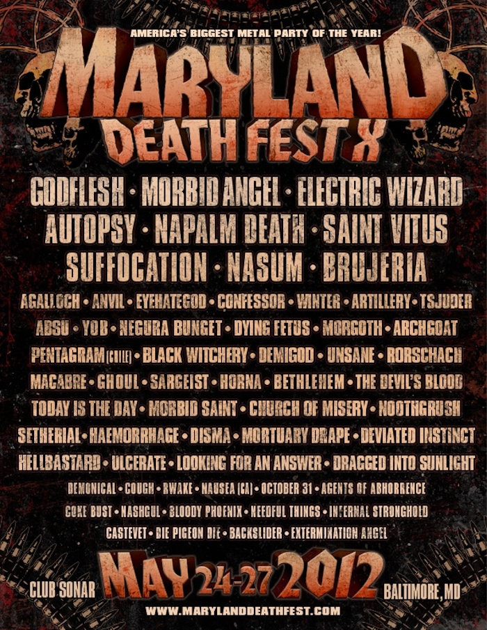 Maryland Death Fest in Baltimore. Can't bloody wait!!! So many kick arse bands
