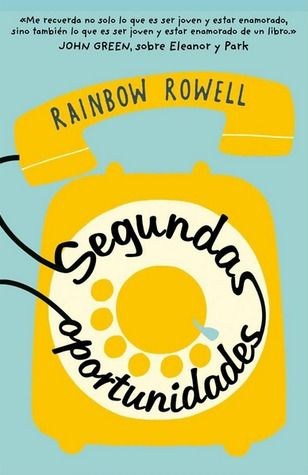 .:::::.Adicción literaria: literatura juvenil.:::::.: Reseña Segundas Oportunidades de Rainbow Rowell