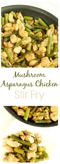 Mushroom Asparagus Chicken Stir Fry is healthy, delicious, and so easy to make in a bind.