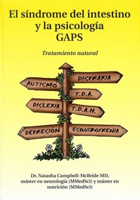 GAPS Gut and Psychology Syndrome (GAPS) - Natural treatment for autism, ADHD/ADD, dyslexia, dyspraxia, depression and schizophrenia