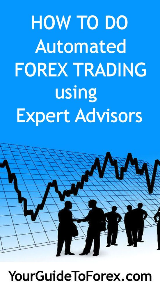 Automated Forex Trading with Expert Advisors #forex #trading #money #investing