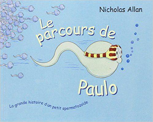 Amazon.fr - Le parcours de Paulo - Nicholas Allan, Isabel Finkenstaedt - Livres