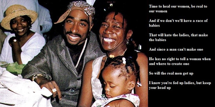 Tupac even got it right. pro-choice