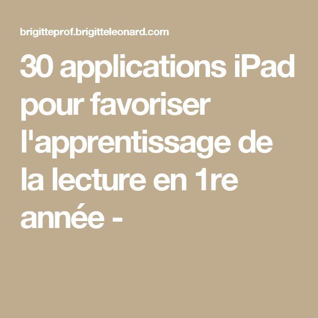 30 applications iPad pour favoriser l'apprentissage de la lecture en 1re année -