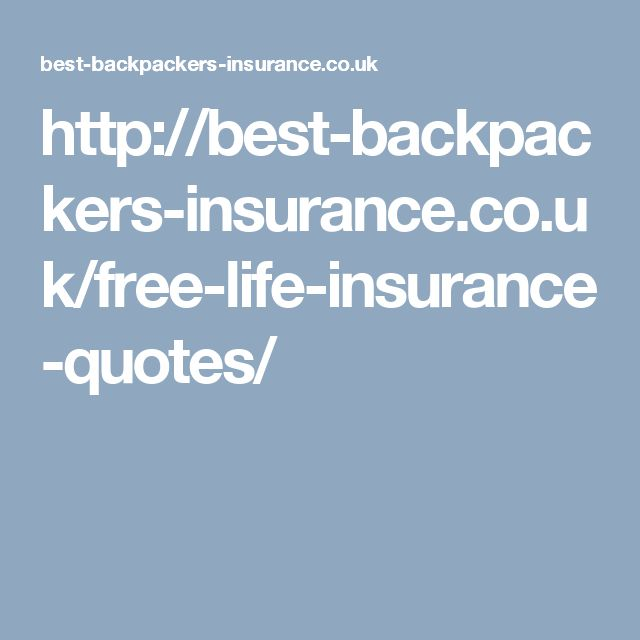 http://best-backpackers-insurance.co.uk/free-life-insurance-quotes/
